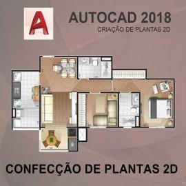 CURSO - AUTOCAD 2D 2018 - CONFECÇÃO DE PLANTAS