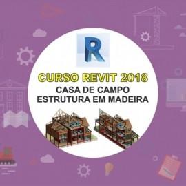 CURSO REVIT 2018 - CASA DE CAMPO - MODELAGEM EM MADEIRA