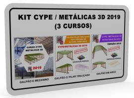 KIT CYPE / METÁLICAS 3D 2019 (3 CURSOS)