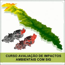 CURSO AVALIAÇÃO DE IMPACTOS AMBIENTAIS COM SIG