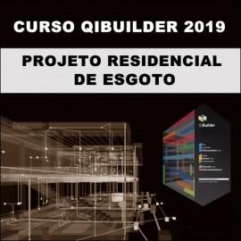 CURSO - QIBUILDER 2018/2019: PROJETO RESIDENCIAL DE ESGOTO