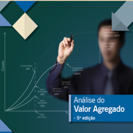CURSO ANÁLISE DO VALOR AGREGADO (AVA)