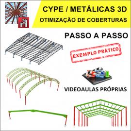 CURSO CYPE / METALICAS 3D  2017 - CÁLCULO E OTIMIZAÇÃO DE COBERTURAS