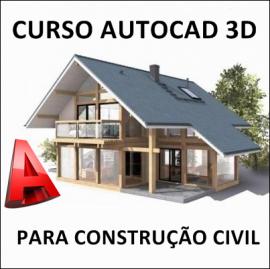 CURSO AUTOCAD 3D 2010 PARA CONSTRUÇÃO CIVIL