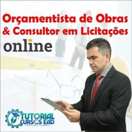 CURSO DE FORMAÇÃO EM ORÇAMENTISTA DE OBRAS E CONSULTOR EM LICITAÇÕES 2.0