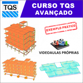 CURSO TQS AVANÇADO - CÁLCULO ESTRUTURAL PASSO A PASSO