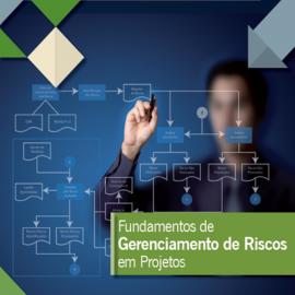 CURSO FUNDAMENTOS DE GERENCIAMENTO DE RISCOS EM PROJETOS
