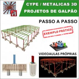 CURSO CYPE / METALICAS 3D  2017/2018 - PROJETO DE GALPÃO METÁLICO