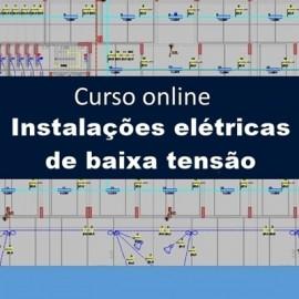 CURSO - PROJETO DE INSTALAÇÕES ELÉTRICAS EM BAIXA TENSÃO (TEORIA E PRÁTICA)