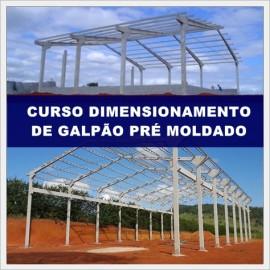 CURSO DIMENSIONAMENTO DE GALPÃO PRÉ MOLDADO