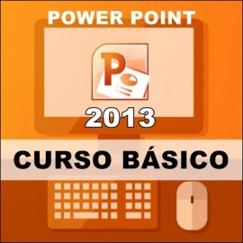 CURSO POWER POINT 2013 - BÁSICO