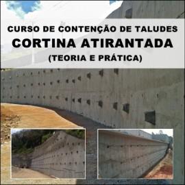 CURSO - CONTENÇÃO DE TALUDES COM CORTINAS ATIRANTADAS (TEORIA E PRÁTICA)