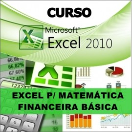 CURSO EXCEL - MATEMÁTICA FINANCEIRA BÁSICA